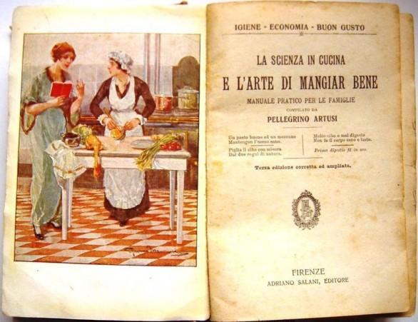 La scienza in cucina e l'arte di mangiare bene - Pellegrino Artusi