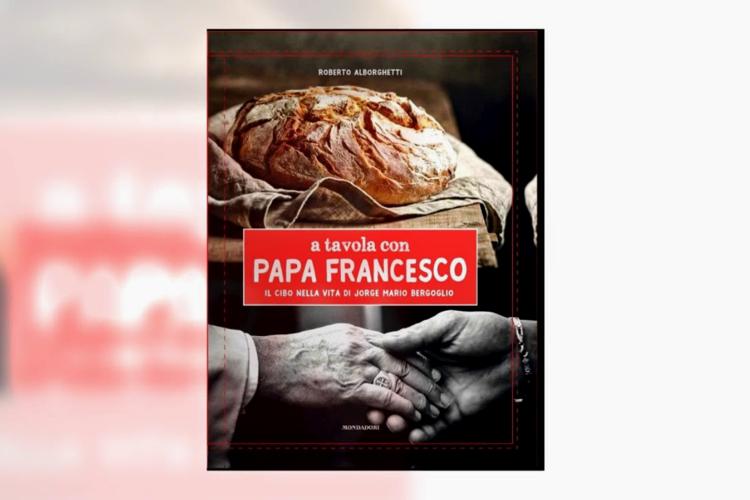 A Tavola con Papa Francesco