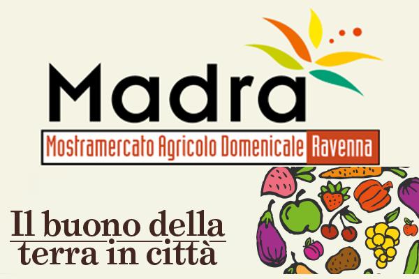 Madra - Mercato Agricolo - Ravenna
