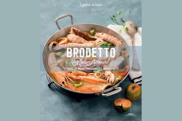 Brodetto mon amour - Laura Adani