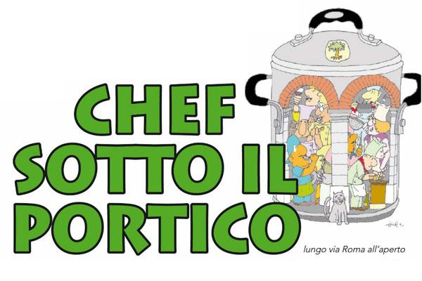 Chef sotto il Portico a Portico di Romagna