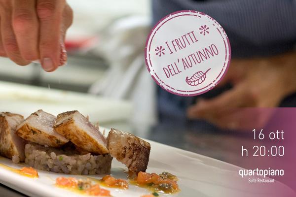 I Frutti dell'Autunno - Quartopiano Suite Restaurant - Rimini