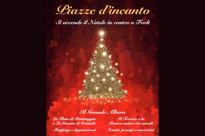Forlì - Piazze d'incanto