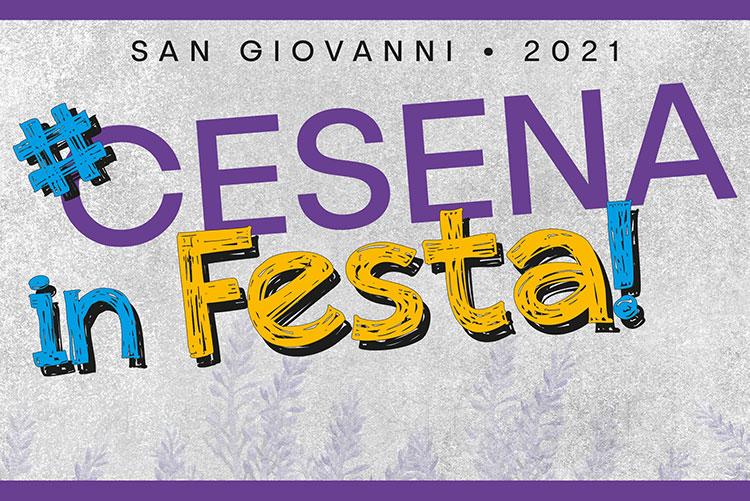 Cesena in Festa 2021 Fiera di San Giovanni