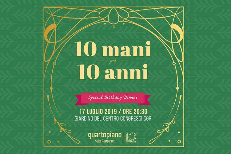 10 mani per 10 anni, Birthday dinner al Quartopiano