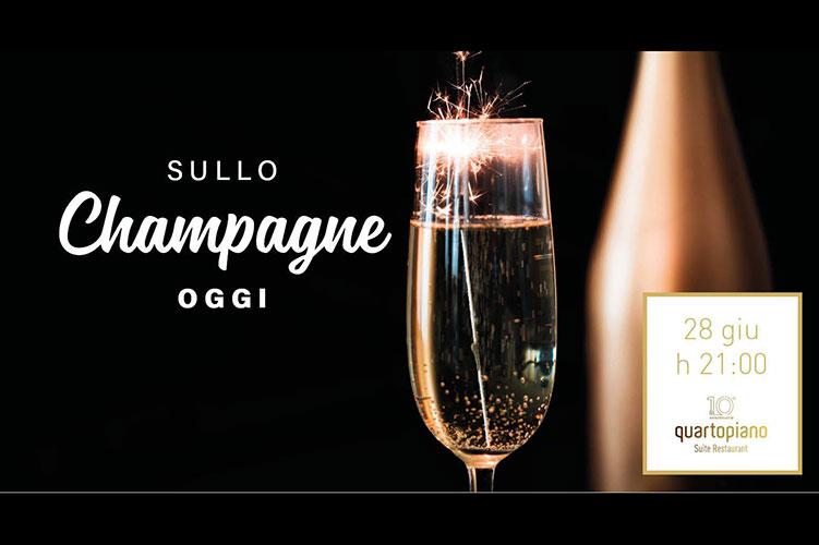 Sullo Champagne oggi al Quartopiano