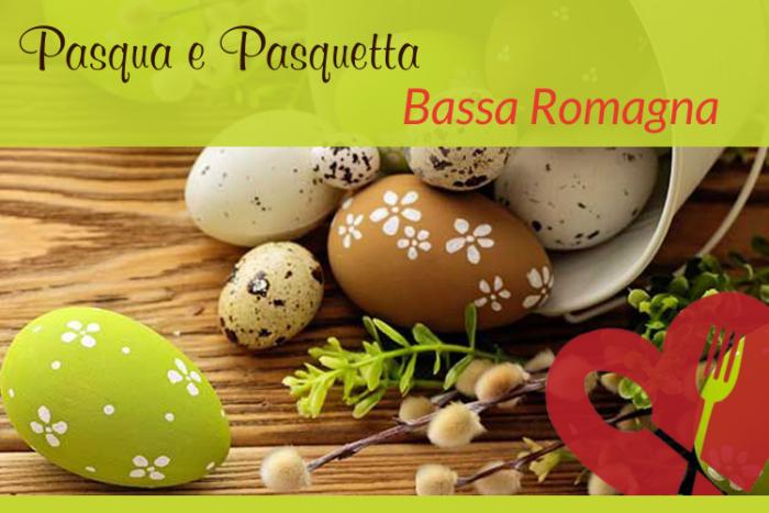 Pasqua e Pasquetta Bassa Romagna