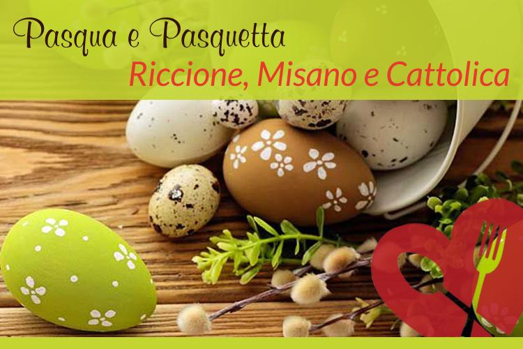 Pasqua e Pasquetta Riccione Misano Cattolica