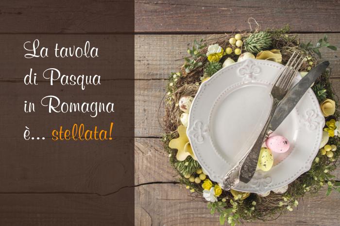 Tavola Pasqua Romagna Stellata